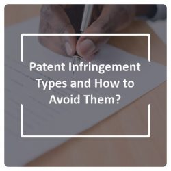 Patent infringement Types and How to Avoid Them