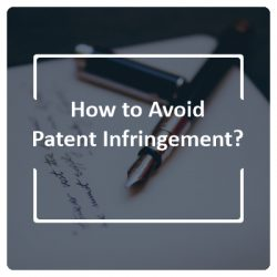 How to Avoid Patent Infringement?